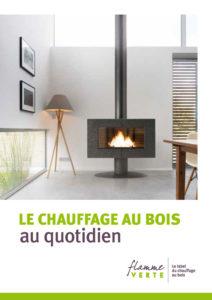 """Guide """"Le chauffage au bois au quotidien"""""""